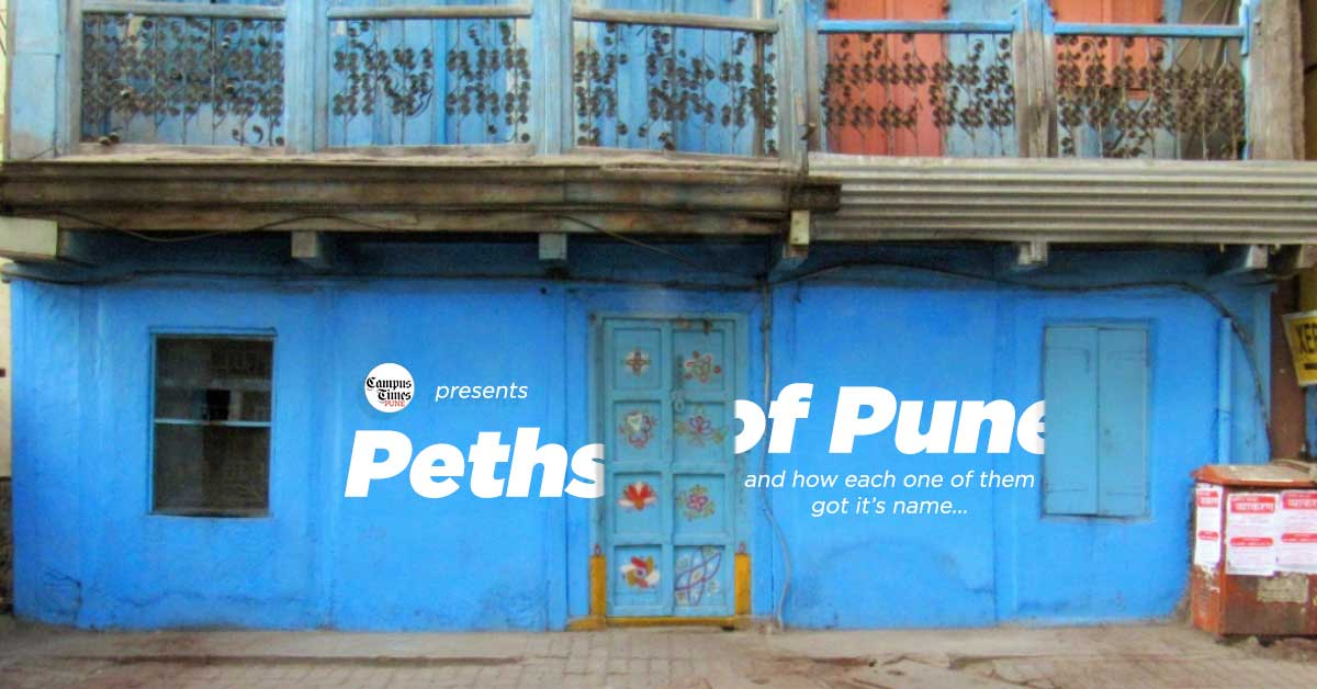 Peths-of-Pune-and-History-Behind-their-Names